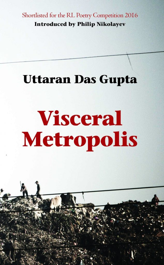 Visceral Metropolis by Uttaran Das Gupta